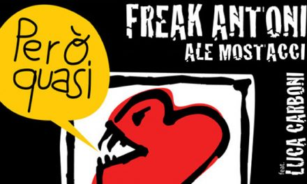 Nuovo album per Freak Antoni con Luca Carboni