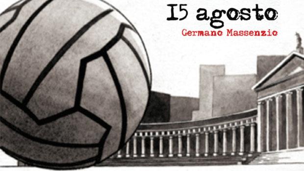 15 agosto: il fumetto di Germano Massenzio che sa di Luca Carboni
