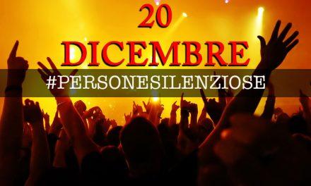 20 dicembre: il concerto e #PERSONESILENZIOSE