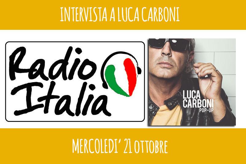Radio Italia: intervista a Luca Carboni. Leggi come partecipare