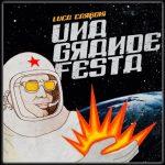 """""""Una grande festa"""" è il nuovo singolo di Luca Carboni"""