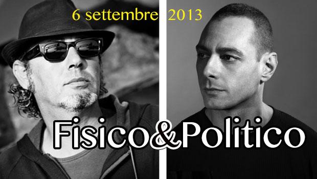 fisico&politico dal 6 settembre in radio