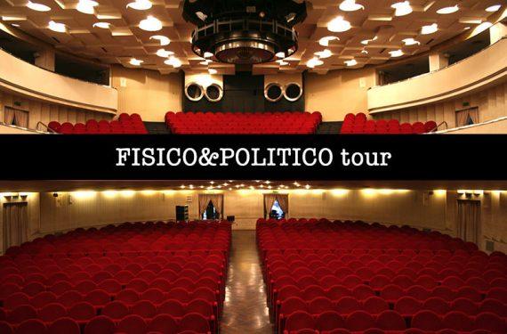 Fisico & Politico Tour