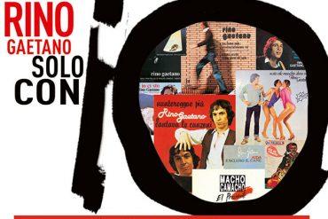 Solo con io, 40 anni dal primo disco di Rino Gaetano