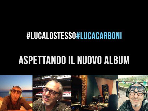 Luca Lo Stesso, nuovo album Luca Carboni