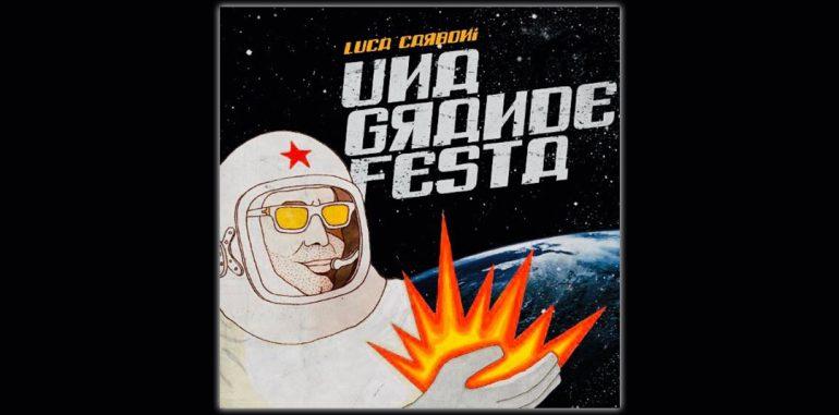 una grande festa nuovo singolo di Luca Carboni