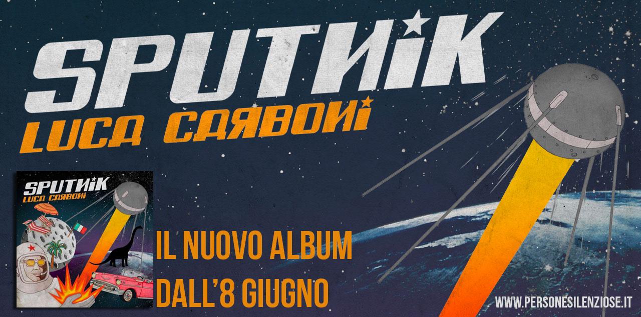 sputnik luca carboni nuovo album