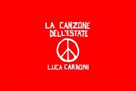 la canzone dell'estate, il nuovo singolo di Luca Carboni 2020