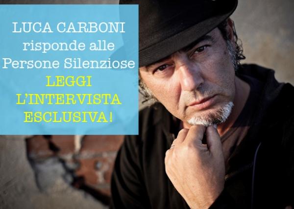Luca Carboni risponde ai fans: intervista esclusiva